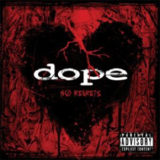 Dope – No Regrets