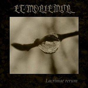 Et moriemur - Lacrimae rerum