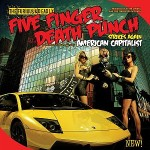 Five Finger Death Punch – American Capitalist