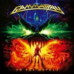 Gamma Ray – To the Metal!
