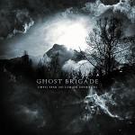 Ghost Brigade – Until Fear No Longer Defines Us