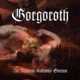 Gorgoroth – Ad majorem Sathanas gloriam