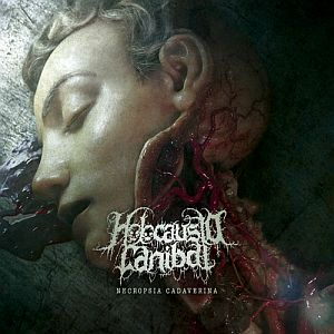 Holocausto Canibal - Necropsia Cadaverina