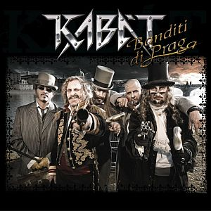 Kabát - Banditi di Praga