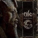 Nile – Those Whom the Gods Detest