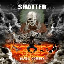 Shatter - Black Comedy