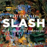 Slash featuring Myles Kennedy and The Conspirators – World on Fire