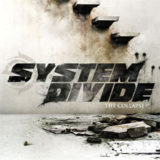 System Divide – The Collapse