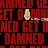 The Agony Scene – Get Damned
