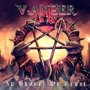 V-Anger - In Shovel We Trust