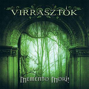 Virrasztók - Memento mori!