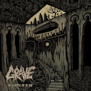 Grave - Out of Respect for the Dead