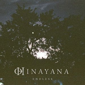Hinayana - Endless