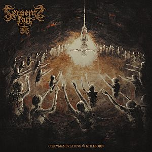 Serpents Lair - Circumambulating the Stillborn