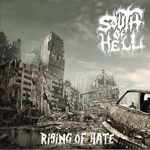 South of Hell - Rising of Hate