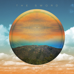 The Sword – High Country