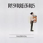 Resurrecturis – Nazienda