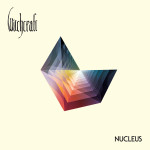 Witchcraft – Nucleus