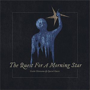 Costin Chioreanu - The Quest for a Morning Star