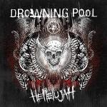 Drowning Pool – Hellelujah