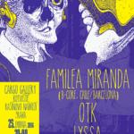 Familea Miranda, OTK, Lyssa v Praze