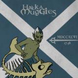 Hakka Muggies – MDCCXLVI
