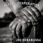 Joe Bonamassa - Blues of Desparation