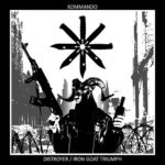 KOMMANDO (with members of Endstille) announce new release