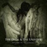 The Devil & the Universe - Walpern III - Hexenforst