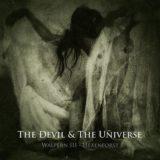 The Devil & the Universe – Walpern III – Hexenforst