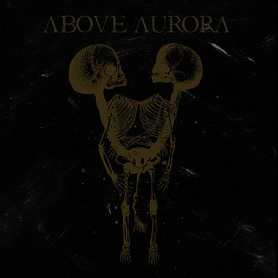Above Aurora - Onwards Desolation