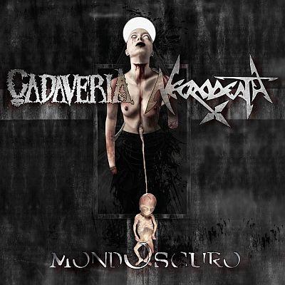 Cadaveria / Necrodeath - Mondoscuro