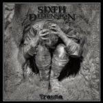 Sixth Dimension – Trauma