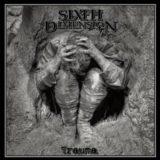 Sixth Dimension – Trauma