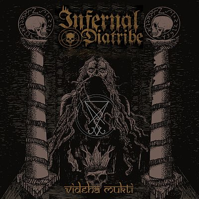 Infernal Diatribe - Videha Mukti