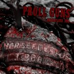 Proll Guns – Horseflesh BBQ