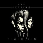 The Leaving – Faces