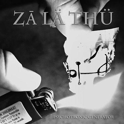 Zā Lä Thü - Psychotronic Generator