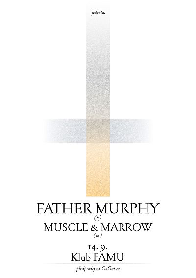 Father Murphy a Muscle & Marrow