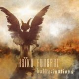 Haiku Funeral – Hallucinations