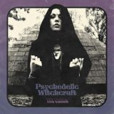 Psychedelic Witchcraft – The Vision