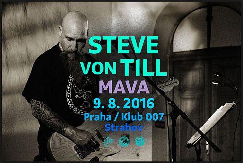 Steven Von Till, Mava