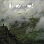 The Howling Void – The Triumph of Ruin