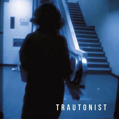 Trautonist - Trautonist