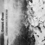 Triumph, Genus – V zasněžených vrcholech se odráží můj smysl