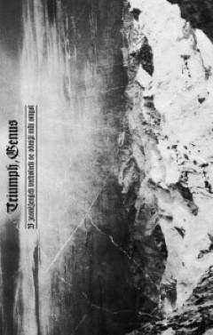 Triumph, Genus - V zasněžených vrcholech se odráží můj smysl