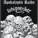 Whipstriker a Apokalyptic Raids v Písku