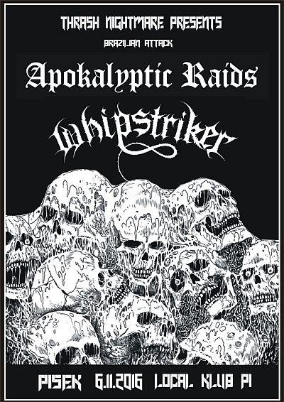 Whipstriker, Apokalyptic Raids
