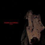 Mare di Dirac – Fumes