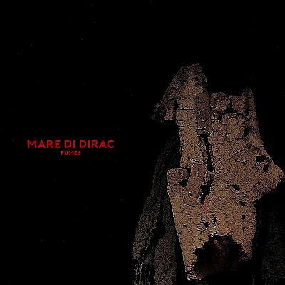 Mare di Dirac - Fumes